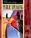 Mastering Public Speaking, Fourth Edition by George L. Grice (2001-01-30) -  Allyn & Bacon