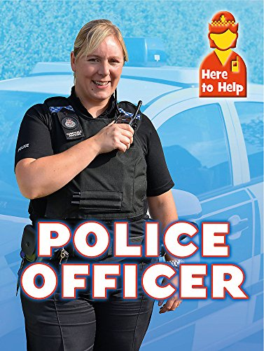 Here to Help: Police Officer