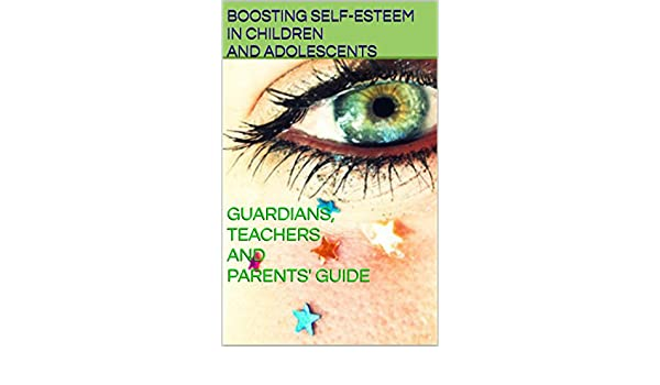 BOOSTING SELF-ESTEEM IN CHILDREN AND ADOLESCENTS (Transference. Poesia e cinema) (English Edition) eBook: Wendy Cope: Amazon.es: Tienda Kindle