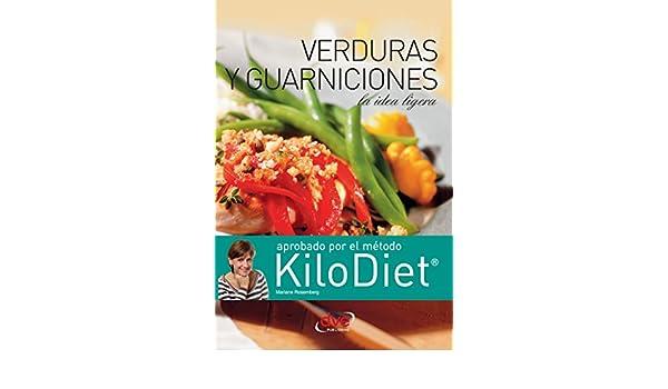 Verduras y guarniciones (Kilodiet) (Spanish Edition) - Kindle edition by Mariane Rosemberg. Cookbooks, Food & Wine Kindle eBooks @ Amazon.com.