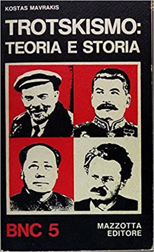 KOSTAS MAVRAKIS:TROTSKISMO: TEORIA E STORIA