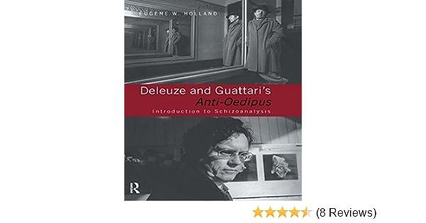 deleuze and guattari s anti oedipus holl and eugene w