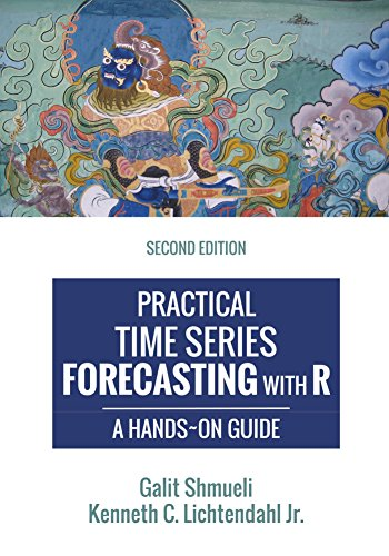 Practical Time Series Forecasting with R: A Hands-On Guide [2nd Edition] (Practical Analytics) (Time Series Forecasting Using Neural Networks In R)