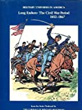 Military Uniforms in America, John R. Elting, 0891411437