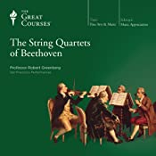 The String Quartets of Beethoven |  The Great Courses