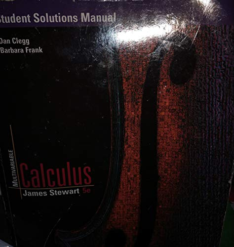 Student Solutions Manual for Stewart's Multivariable Calculus, 5th Edition
