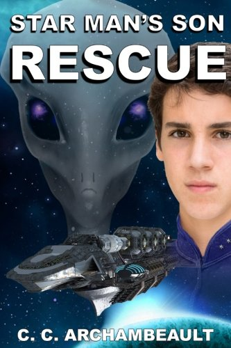 Star Man's Son: Rescue (Volume 3) ()