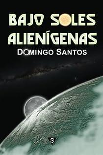 Bajo soles alienígenas par Domingo