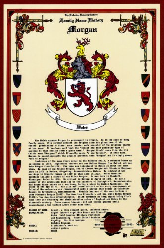 (Morgan Coat of Arms/Crest and Family Name History, meaning & origin plus Genealogy/Family Tree Research aid to help find clues to ancestry, roots, namesakes and ancestors plus many other surnames at the Historical Research Center Store)