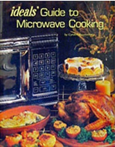 Guide to Microwave Cooking (Ideals Cook Books)
