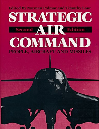 Strategic Air Command: People, Aircraft and Missiles - Strategic Air