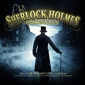 Die Moriarty Lüge (Sherlock Holmes Chronicles 1) Hörspiel