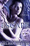 Escape (White Mountain Chanat Book 1)