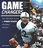 Game Changers: The Greatest Plays in Penn State Football History