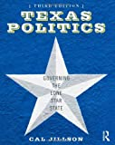 American Government 6th edition + Texas Politics 3rd edition bundle: Texas Politics: Governing the Lone Star State [Paperback] [2011] 3 Ed. Cal Jillson