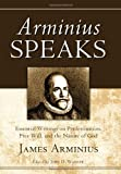 Arminius Speaks, James Arminius, 1610970306