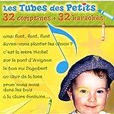 Les Tubes Des Petits (32 Comptines Et 32 Karaokes)