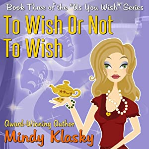 To Wish or Not to Wish Audiobook