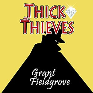 Thick as Thieves Audiobook