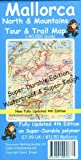 Mallorca North and Mountains Tour and Trail Super-Durable Map (Tour & Trail Maps)