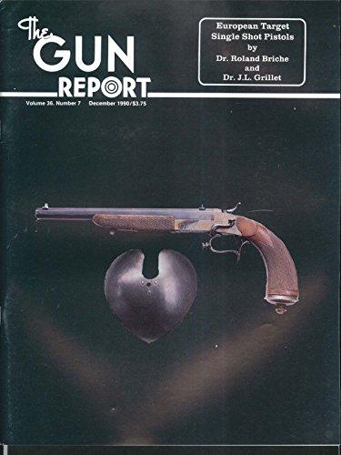 GUN REPORT Colt Dragoon DeSoto Arms Jacob Dickert Hagner Franklin Club 12 1990
