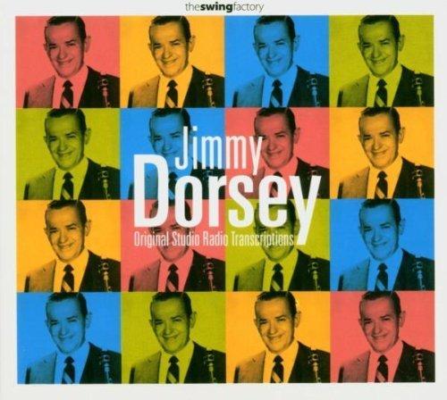 Original Studio Radio Transcriptions by Jimmy Dorsey (2001-05-03)