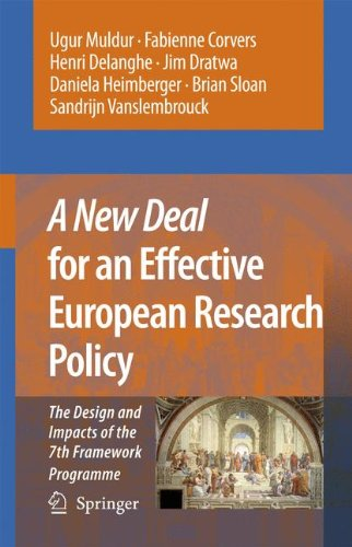 A New Deal for an Effective European Research Policy: The Design and Impacts of the 7th Framework Programme ebook