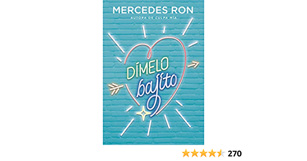 Dímelo bajito (Dímelo 1): Amazon.es: Ron, Mercedes: Libros