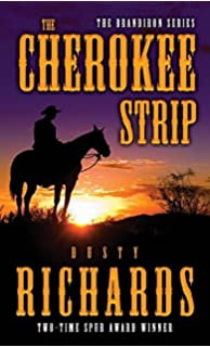 The Cherokee Strip (The Brandiron)