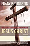 The Substitutionary Atonement of Jesus Christ