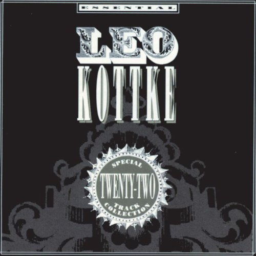 - The Essential Leo Kottke Collection