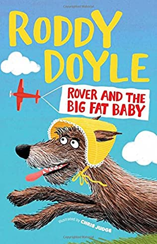 book cover of Rover and the Big Fat Baby