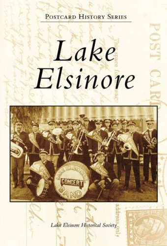 Lake Elsinore (Postcard History: California) by Lake Elsinore Historical Society - Lake Elsinore Stores
