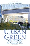 img - for Urban Green: Innovative Parks for Resurgent Cities book / textbook / text book
