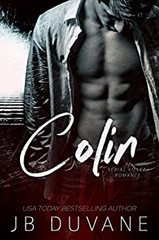 Colin: A Serial Killer Romance by [Duvane, JB]