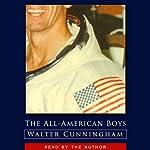 The All-American Boys | Walter Cunningham