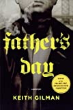 Father's Day, Keith Gilman, 1250005418
