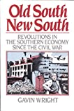 Old South, New South, Gavin Wright, 0465051944