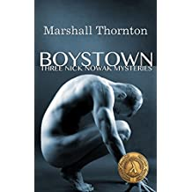 Boystown: Three Nick Nowak Mysteries (Boystown Mysteries Book 1)