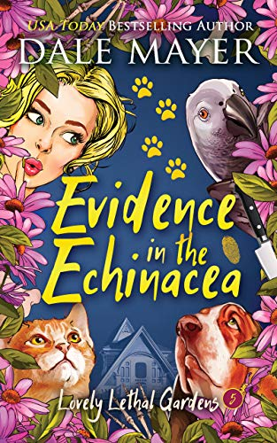 Evidence in the Echinacea (Lovely Lethal Gardens Book 5)