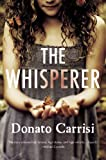 The Whisperer, Donato Carrisi, 0316207225