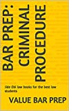 Bar Prep: Criminal Procedure: Jide Obi law books for the best law students