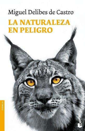 Descargar Libro La Naturaleza En Peligro De Miguel Delibes Miguel Delibes De Castro