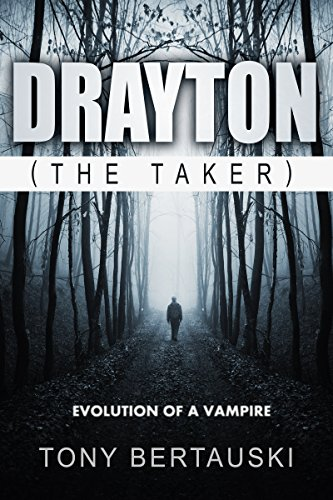 Drayton (The Taker): Evolution of a Vampire