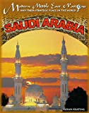 img - for Saudi Arabia (Modern Middle East Nations and Their Strategic Place in the) book / textbook / text book