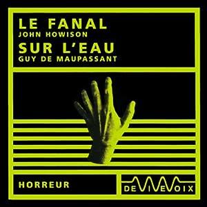 Le fanal / Sur l'eau | Livre audio