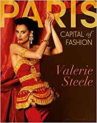 Paris, Capital of Fashion: Amazon.es: Steele, Valerie: Libros en idiomas extranjeros