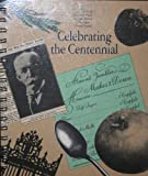 Celebrating the Centennial 1892-1992, Huntington Memorial Hospital Volunteers Staff, 0963037803