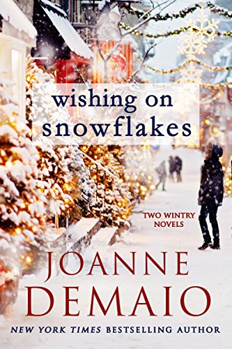 Wishing on Snowflakes by [DeMaio, Joanne]