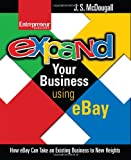 Expand Your Business Using Ebay, McDougall, J. S., 1599180731